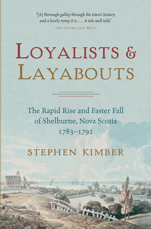 Loyalists and Layabouts by