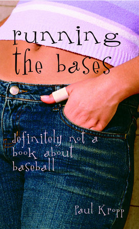 Running the Bases by Paul Kropp