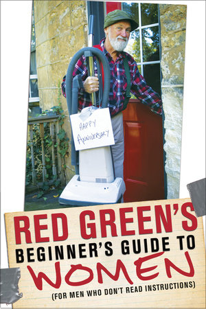 Red Green's Beginner's Guide to Women by