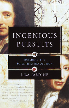 Ingenious Pursuits by Lisa Jardine