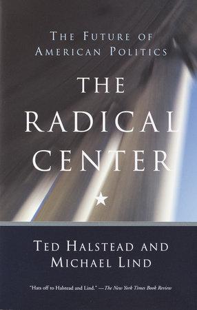 The Radical Center