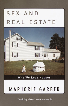 Sex and Real Estate by