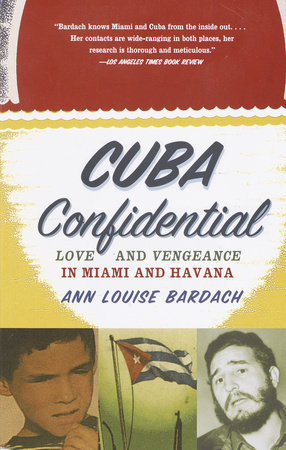 Cuba Confidential by