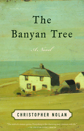 The Banyan Tree by Christopher Nolan