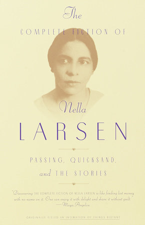 The Complete Fiction of Nella Larsen by