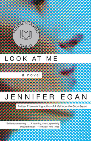 Look at Me by Jennifer Egan