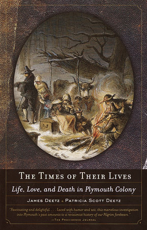 The Times of Their Lives by James Deetz and Patricia Scott Deetz