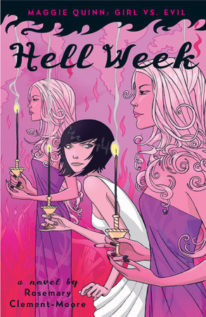 Hell Week by Rosemary Clement-Moore