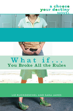 What If . . . You Broke All the Rules by