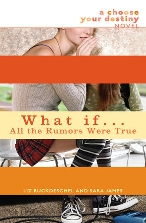 What If . . . All the Rumors Were True by