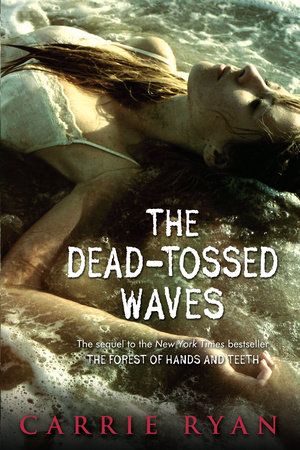 The Dead-Tossed Waves by