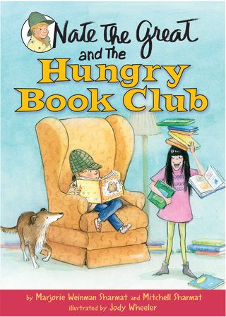 Nate the Great and the Hungry Book Club by Mitchell Sharmat and Marjorie Weinman Sharmat