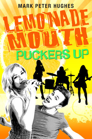 Lemonade Mouth Puckers Up by