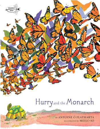 Hurry and the Monarch by