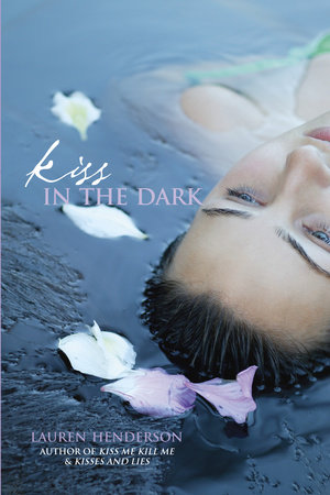Kiss in the Dark by Lauren Henderson