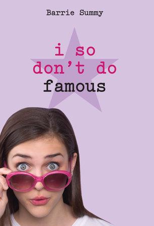 I So Don't Do Famous by