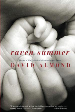 Raven Summer by David Almond