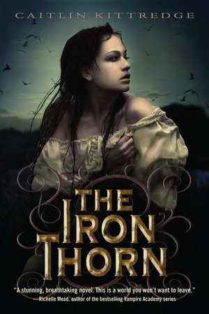 The Iron Thorn The Iron Codex Book One by