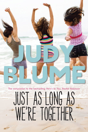 Just as Long as We're Together by Judy Blume