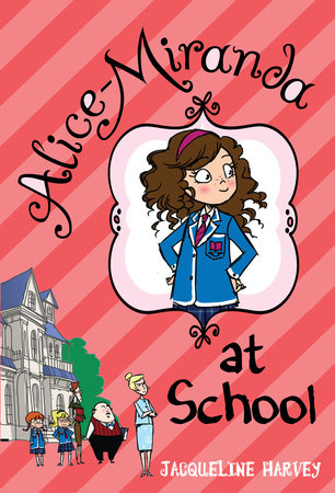 Alice-Miranda at School by