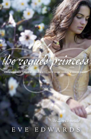 The Lacey Chronicles #3: The Rogue's Princess by