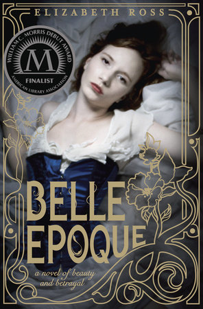 Belle Epoque by Elizabeth Ross