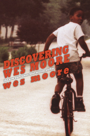 Discovering Wes Moore (The Young Adult Adaptation) by Wes Moore