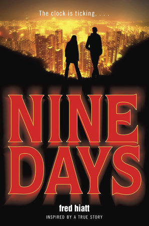 Nine Days by Fred Hiatt