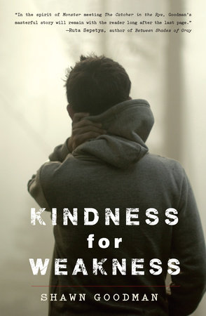 Kindness for Weakness by