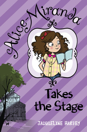 Alice-Miranda Takes the Stage by