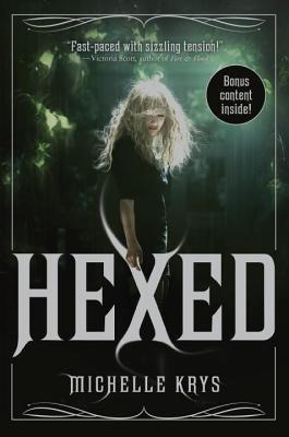 Hexed by Michelle Krys