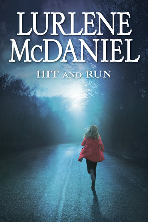 Hit and Run by Lurlene McDaniel
