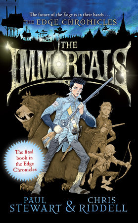 Edge Chronicles: The Immortals by Chris Riddell and Paul Stewart