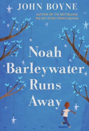 Noah Barleywater Runs Away by