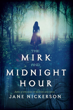 The Mirk and Midnight Hour by Jane Nickerson