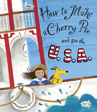 How to Make a Cherry Pie and See the U.S.A. by