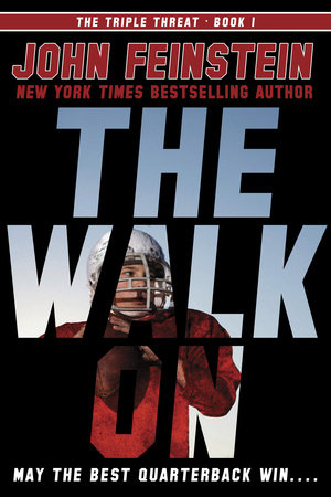 The Walk On (The Triple Threat, 1) by