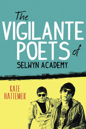 The Vigilante Poets of Selwyn Academy by