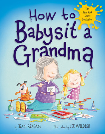 How to Babysit a Grandma by