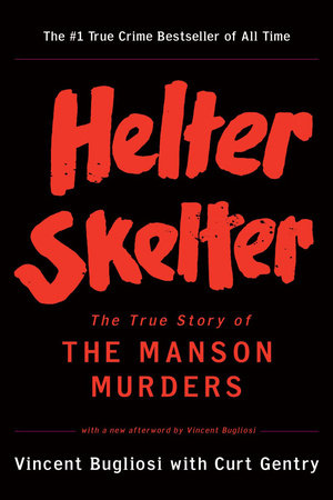Cover art for Helter Skelter: The True Story of the Manson Murders