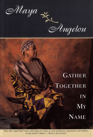 Gather Together in My Name by