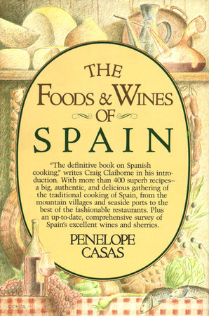 The Foods and Wines of Spain by