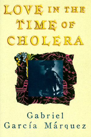 Love in the Time of Cholera by