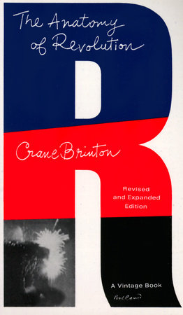 The Anatomy of Revolution by Crane Brinton