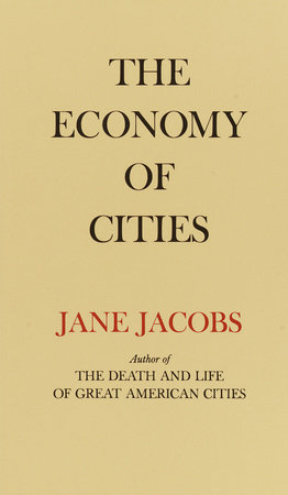 The Economy of Cities by