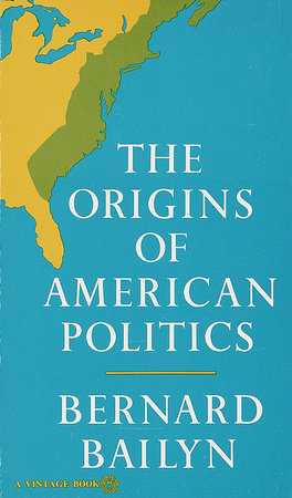 The Origins of American Politics by