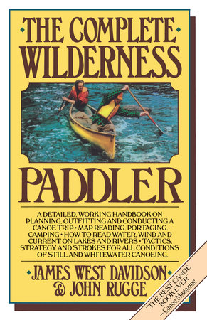 The Complete Wilderness Paddler by