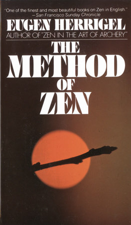 The Method of Zen by