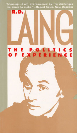 Politics of Experience by R.D. Laing