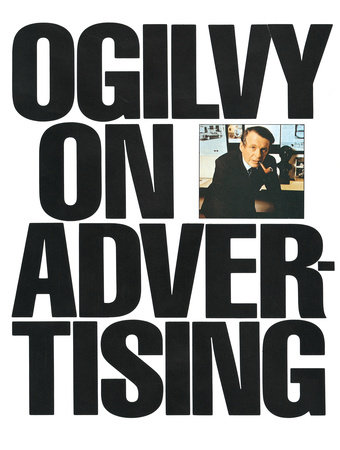 Ogilvy on Advertising by